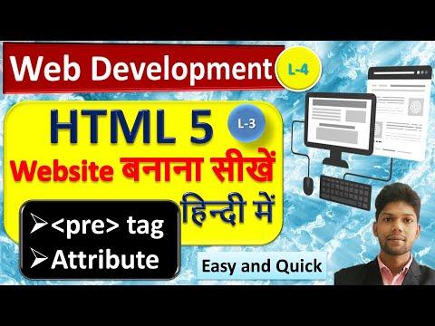 HTML Pre Tag And Attribute In हिंदी, Html सीखें |Web Development | Website बनाना सीखें