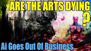 Are The Arts Dying - The Art Institute Closes After 50 Years
