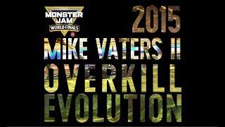 2015 Overkill Evolution | Mike Vaters II