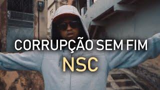 CORRUPÇÃO SEM FIM - NSC