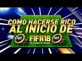 la MEJOR MANERA de HACERSE RICO al EMPEZAR en FIFA 18