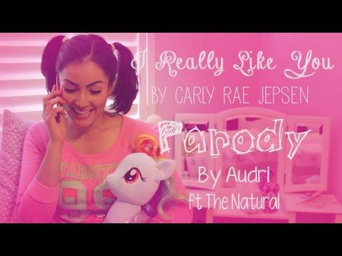I Really Like You [Parody] - Carly Rae Jepsen
