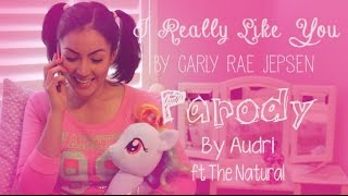 I Really Like You [Parody] - Carly Rae Jepsen