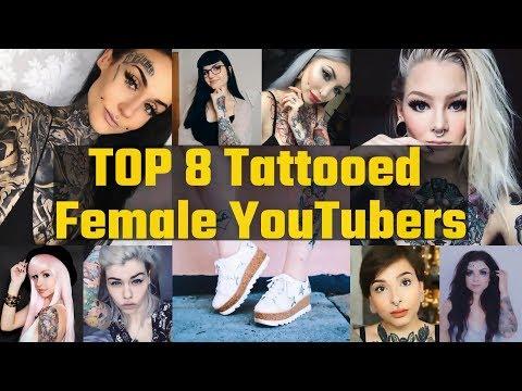 Top 8 Tattooed Female YouTubers