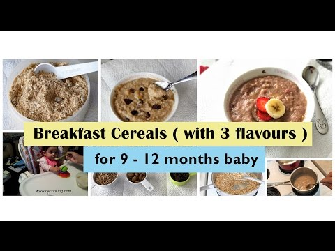 Breakfast Cereal for 9 -12 months baby (with 3 flavours) | 9,10,11,12 months baby breakfast recipe