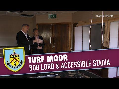 TURF MOOR   Bob Lord & Accessible Stadia Developments