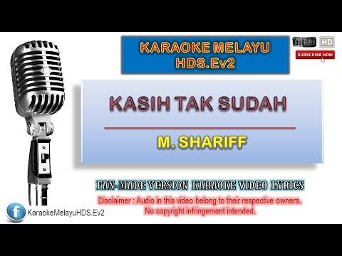 M. Shariff - Kasih Tak Sudah | Karaoke Minus One | Lirik Video HD