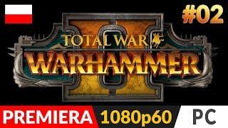 Total War: WARHAMMER 2 PL ⚔️ (odc.2) #2 🔱 Szukamy skarbów | TW:W II Gameplay po polsku