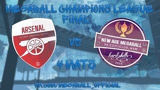 ФИНАЛ ! New Age Megaball vs Arsenal London  4 МАТЧ