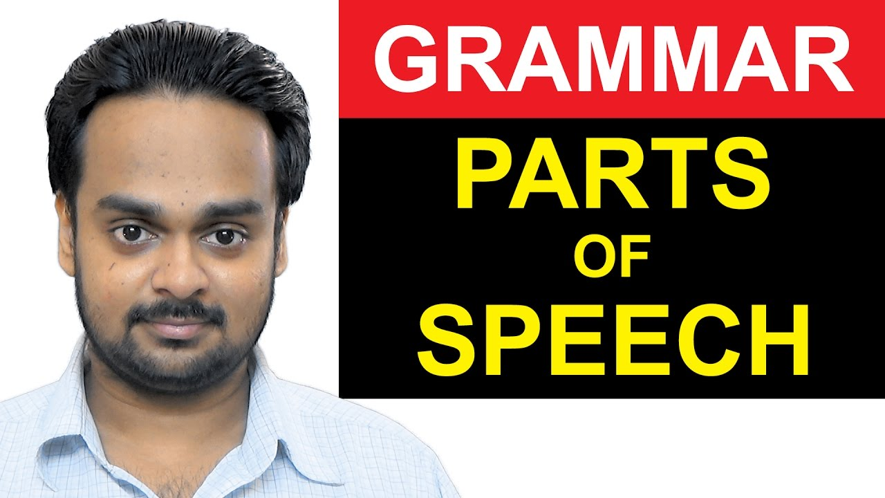 8 PARTS OF SPEECH - Noun, Verb, Adjective, Adverb Etc  Basic English  Grammar - with Examples