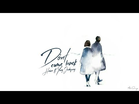 • Vietsub • Don't Come Back • Heize ft. Yong Junhyung