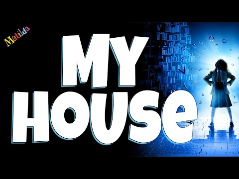 My house Matilda the musical Backing track karaoke instrumental
