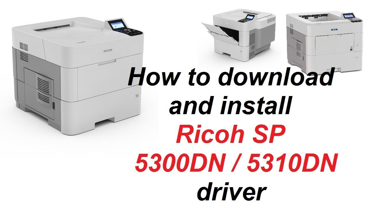 How to Download and install Ricoh SP 5300DN / 5310DN || Teach World ||