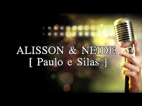 [ Paulo e Silas ] Alisson & Neide - Play-back Legendado
