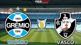 PES 2019 - Grêmio x Vasco | Brasileirão 2018 | Gameplay. PS4