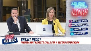 Your Call: Will there be another referendum? | Raw Politics