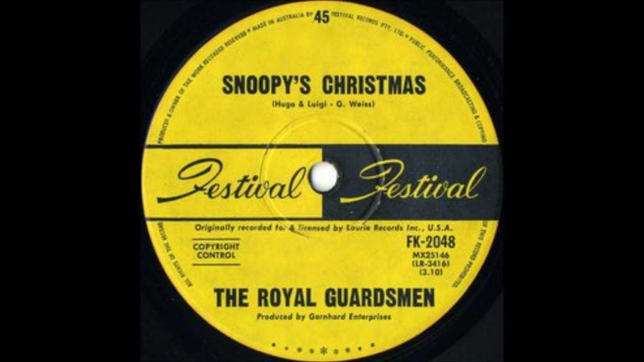 The Royal Guardsmen - Snoopy's Christmas (Rare Australian Radio ...