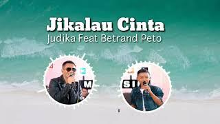 Download lagu Betrand Peto Feat Judika - Jikalau Cinta | Lirik Lagu