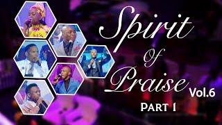 Gambar cover Spirit Of Praise 6 (Part 1) | Gospel Praise & Worship Songs 2018