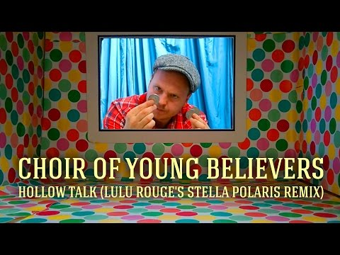 [Full Download] Hollow Talk By Choir Of Young Believers
