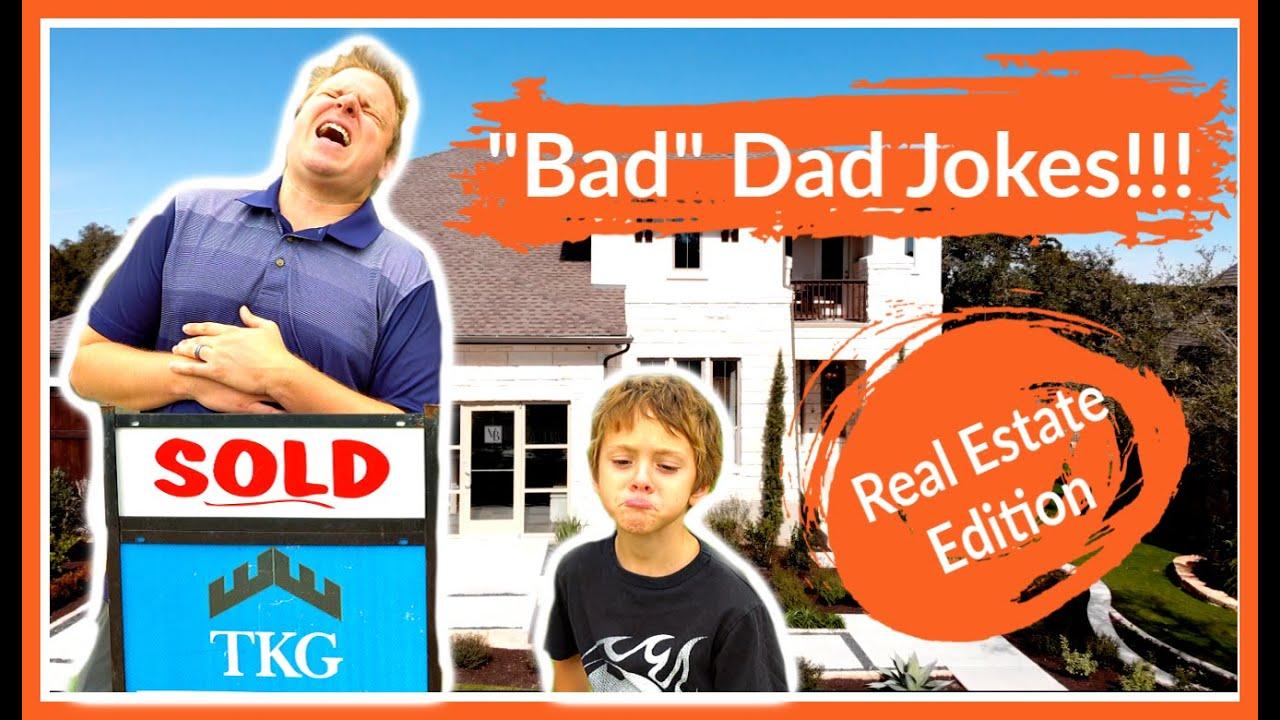Funny Dad Jokes! Real Estate Edition