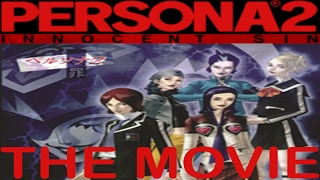 Persona 2 Innocent Sin THE MOVIE