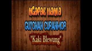Guyonan Curanmor - Kaki Blewung (Numpak Motor Gigi Siji Bae)