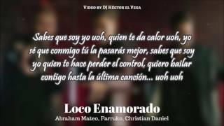 Loco Enamorado Letra Abraham Mateo, Farruko, Christian Daniel.mp3