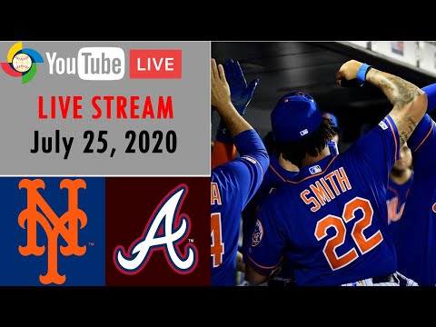 New York Mets Vs Atlanta Braves Mlb 2020 Live Stream July 24 2020 Youtube
