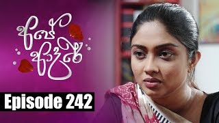 Ape Adare - අපේ ආදරේ Episode 242 | 04 - 03 - 2019 | Siyatha TV Thumbnail