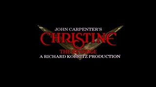 """Christine : The Revenge"" - Trailer VOSTFR (Fan Made)"