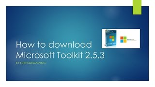 How to download Microsoft ToolKit 2.5.3.