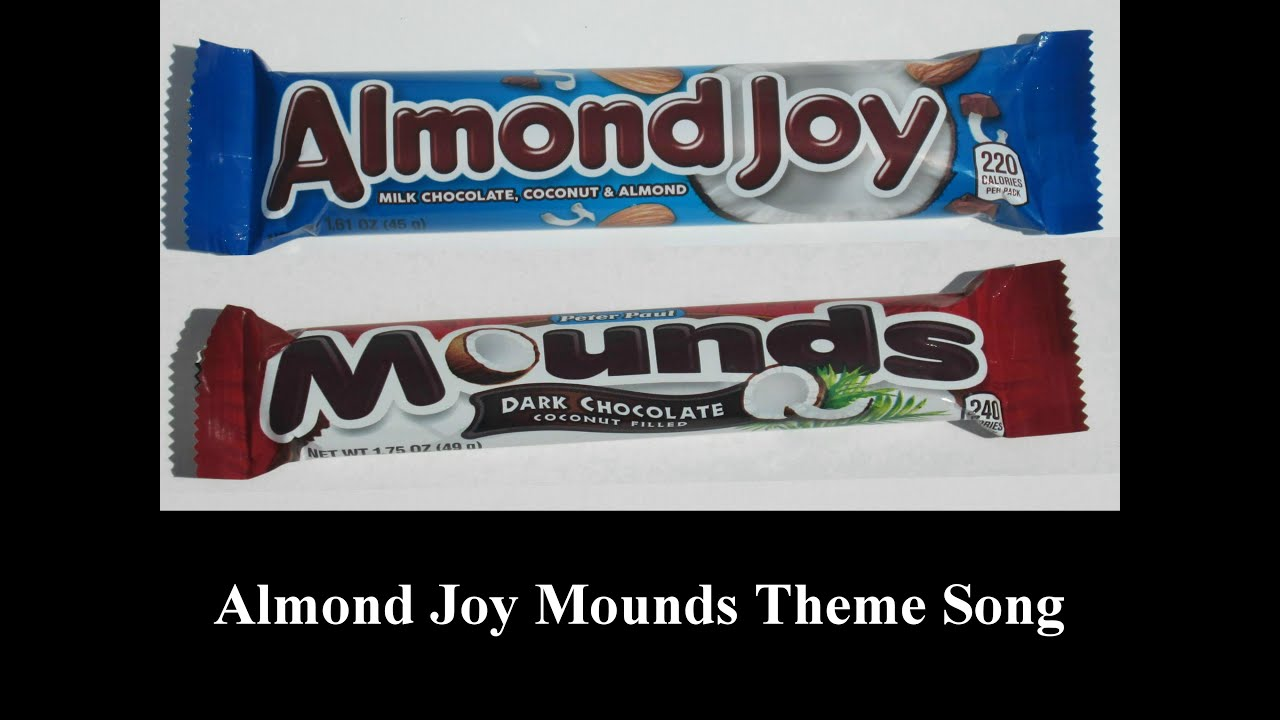Almond Joy Mounds Theme Song Hd