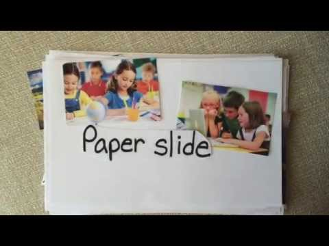 Paper Slide Video - It is just that easy