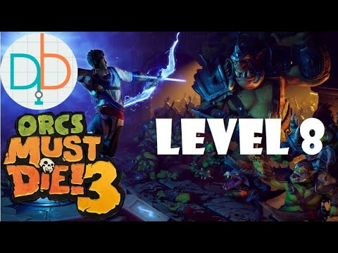 Orcs Must Die 3 - Level 8 (Rift Lord Difficulty - 5 Skulls)  