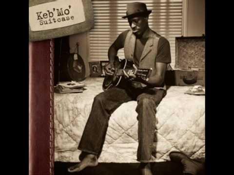 Keb' Mo' - I'm a hero