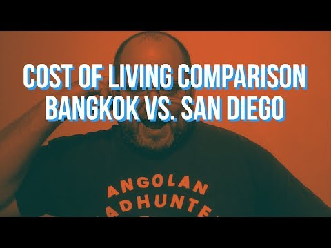 Cost of Living Comparison - Bangkok vs. San Diego