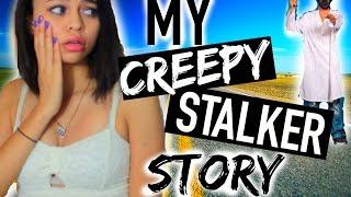 My Scary Stalker Experience | Simplynessa15 |