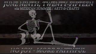"No Joy - ""More Faithful"" [Official Album Trailer]"
