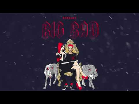 Borgore - Big Bad