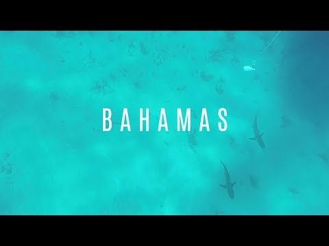 Bahamas | Travel Video | 2018