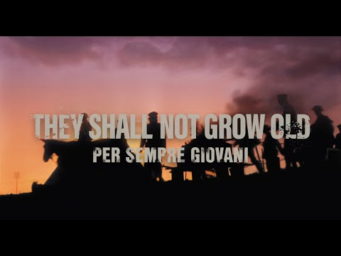 They shall not grow old - Per sempre giovani - Trailer ITA