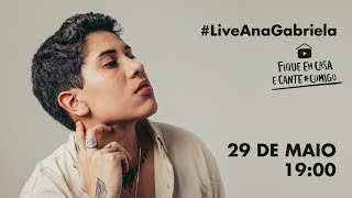 Baixar Live Ana Gabriela #FiqueEmCasa e Cante #Comigo