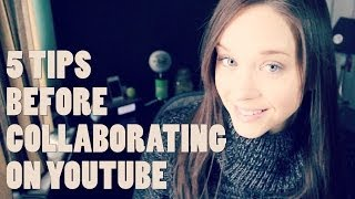 5 Things to Know Before Collaborating on YouTube