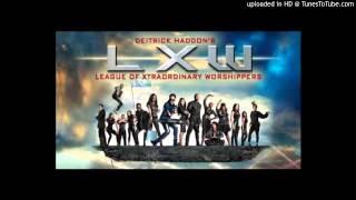 Deitrick Haddon (LXW)- Just Like He Said He Would