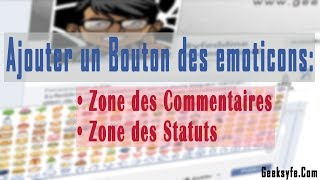 Comment ajouter un bouton des emoticons Facebook sur les zones de commentaires et statuts