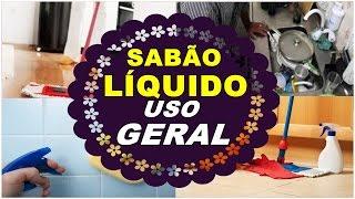 SABÃO LÍQUIDO CASEIRO DE USO GERAL