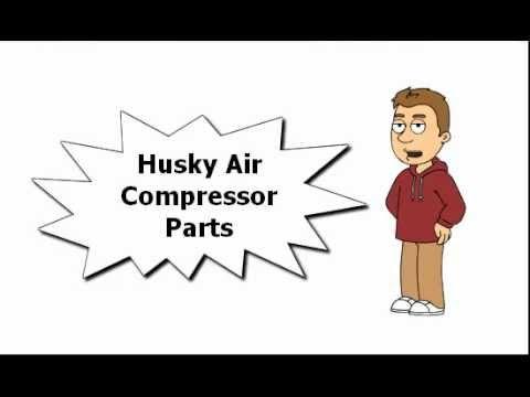 Husky Air Compressor Parts - YouTube