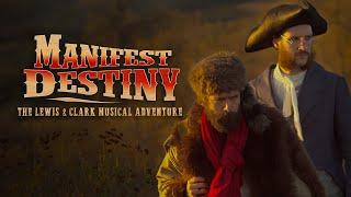 Manifest Destiny: The Lewis & Clark Musical Adventure (2016) Trailer