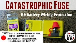 Catastrophic Fuse Installation RV Battery Bank Doh! *Mistake in wiring* See description